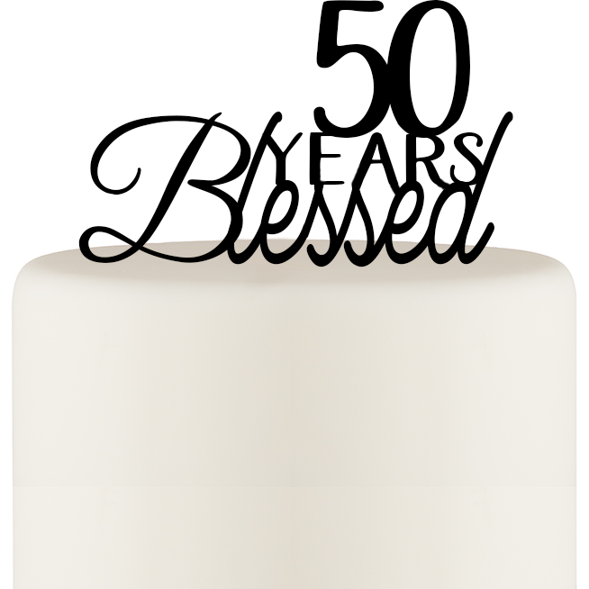 50 Years Blessed Cake Topper - Birthday Cake Topper or 50th Anniversary Cake Topper