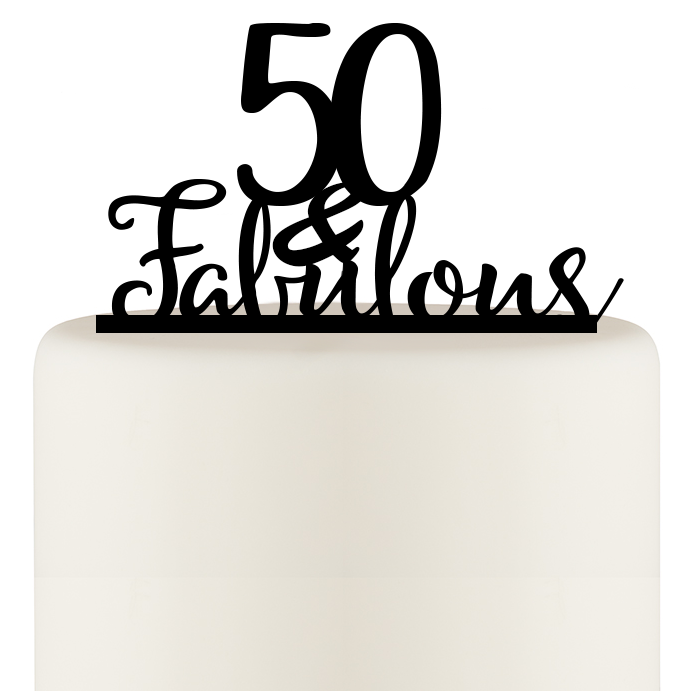 Original 50 and Fabulous 50th Birthday Cake Topper