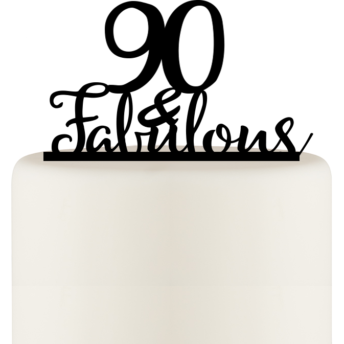 Original 90 and Fabulous 90th Birthday Cake Topper
