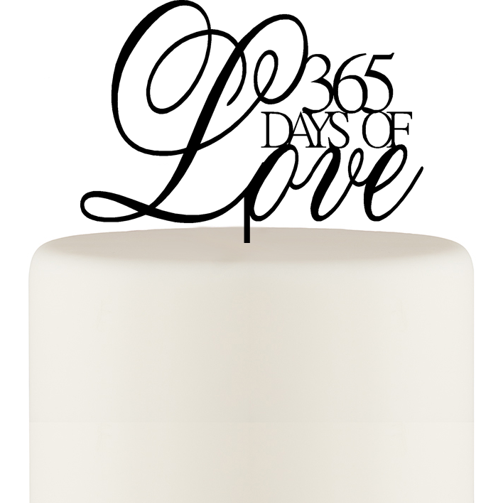 365 Days of Love First Anniversary Cake Topper