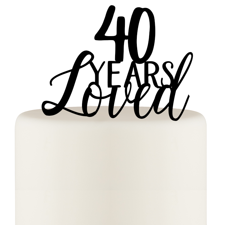 Original 40 Years Loved 40th Birthday or 40th Anniversary Cake Topper