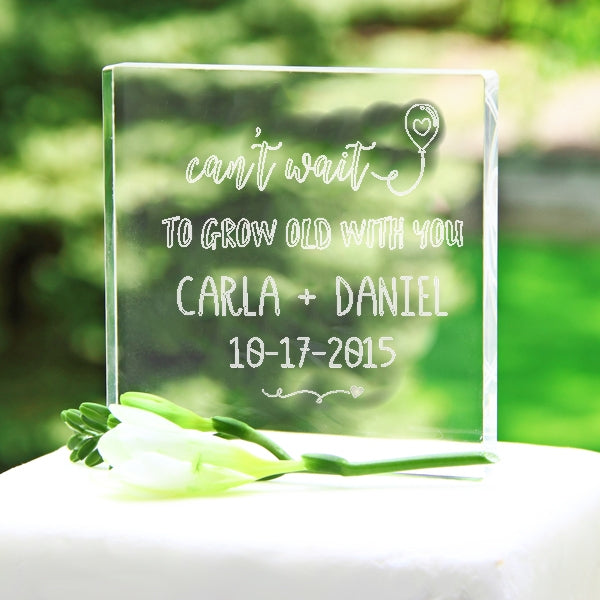 Personalized Can't Wait To Grow Old With Your Acrylic Wedding Cake Topper