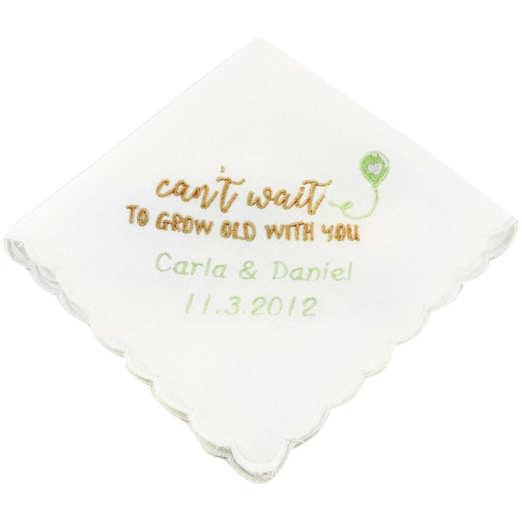Personalized Can't Wait To Grow Old With You Wedding Handkerchief