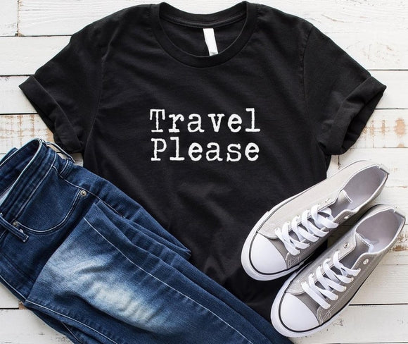 TRAVEL PLEASE Women shirt