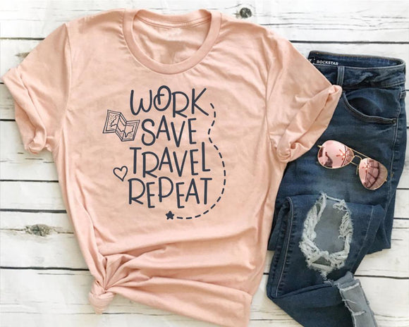Work Save Travel Repeat T Shirt for women