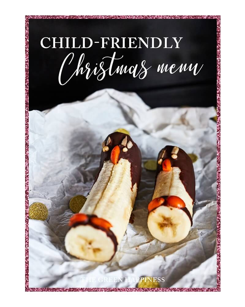 Child-Friendly Christmas menu - The Green Happiness