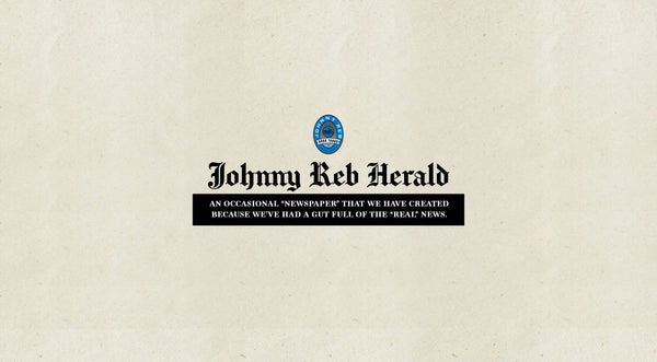 The First Edition of the 'Johnny Reb Herald' #001