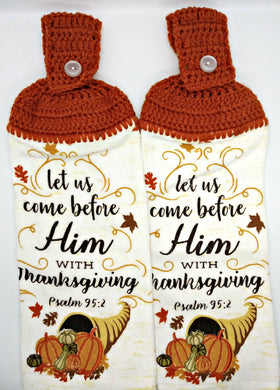 Let Us Come Before Him With Thanksgiving Hanging Kitchen Towel Set