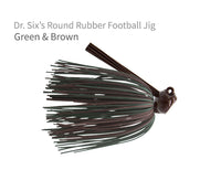 "Dr. Six's ""Round Rubber"" Football Jig"