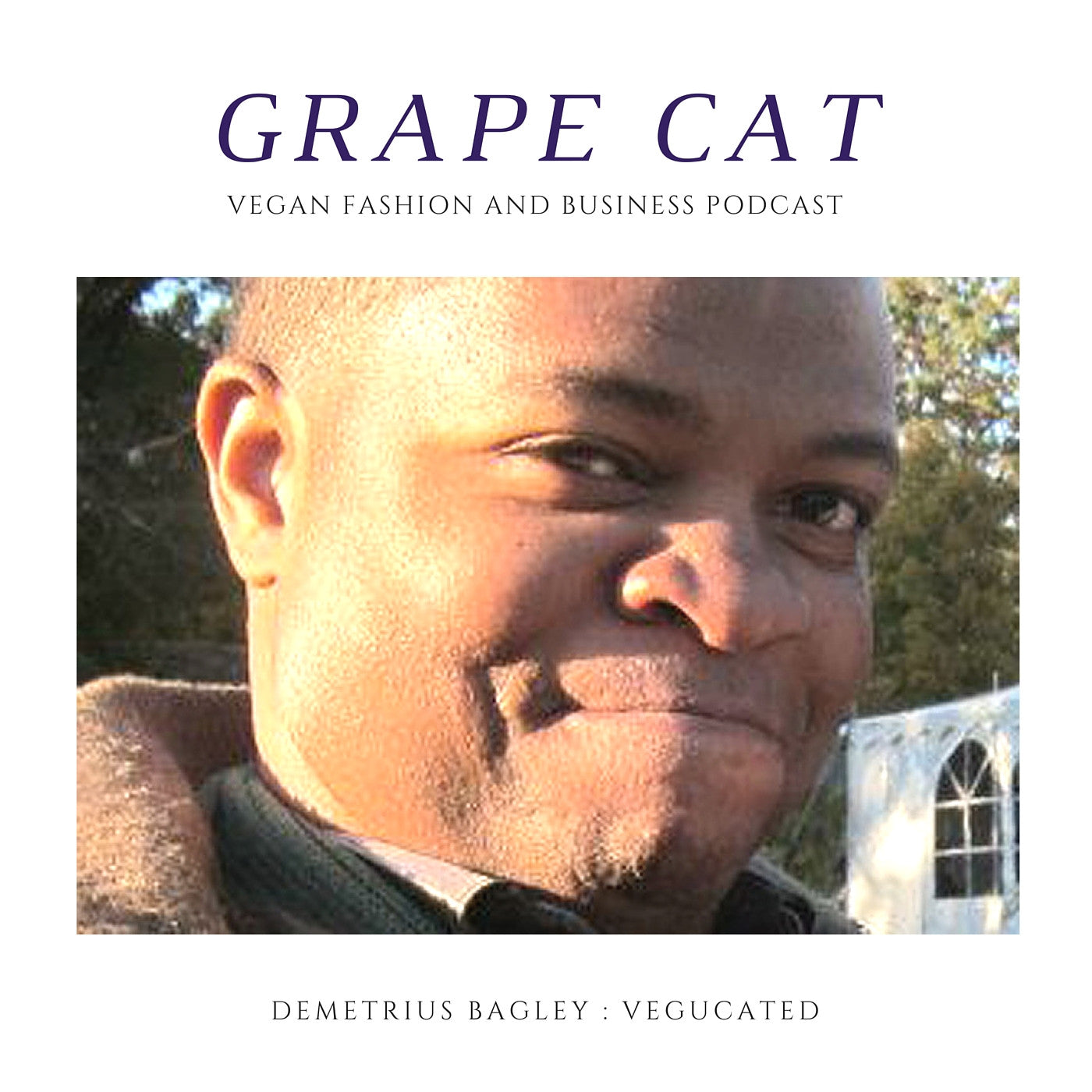 Interview with Demetrius Bagley, Producer of Vegucated