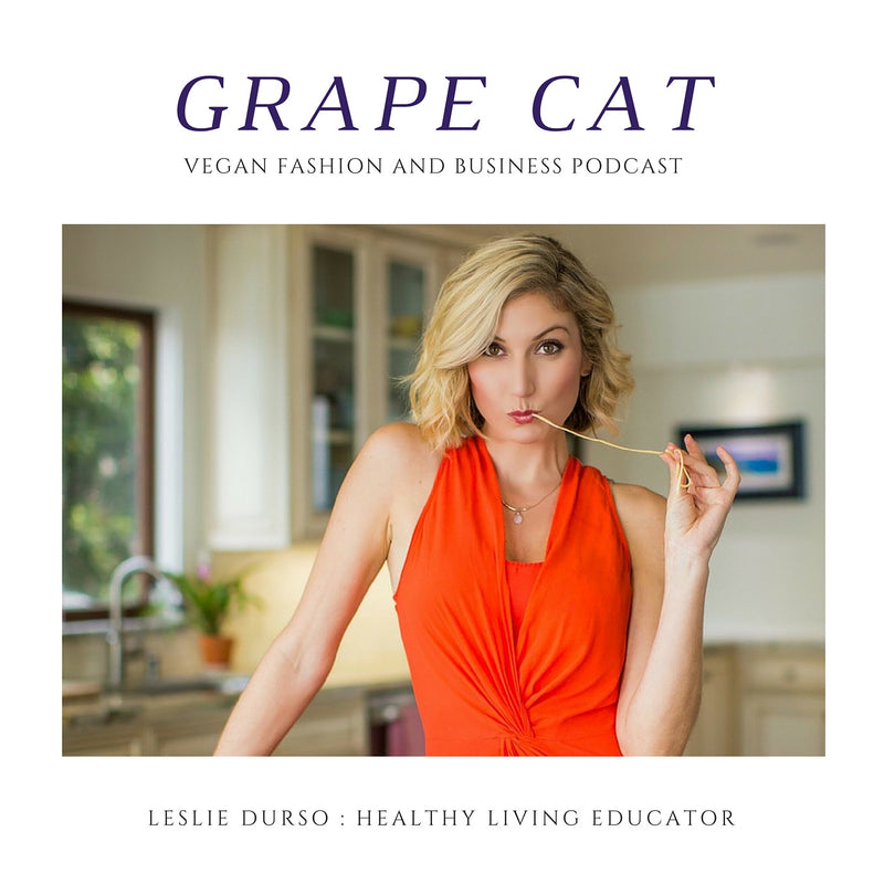 Interview with Leslie Durso, Vegan Chef and Healthy Living Educator