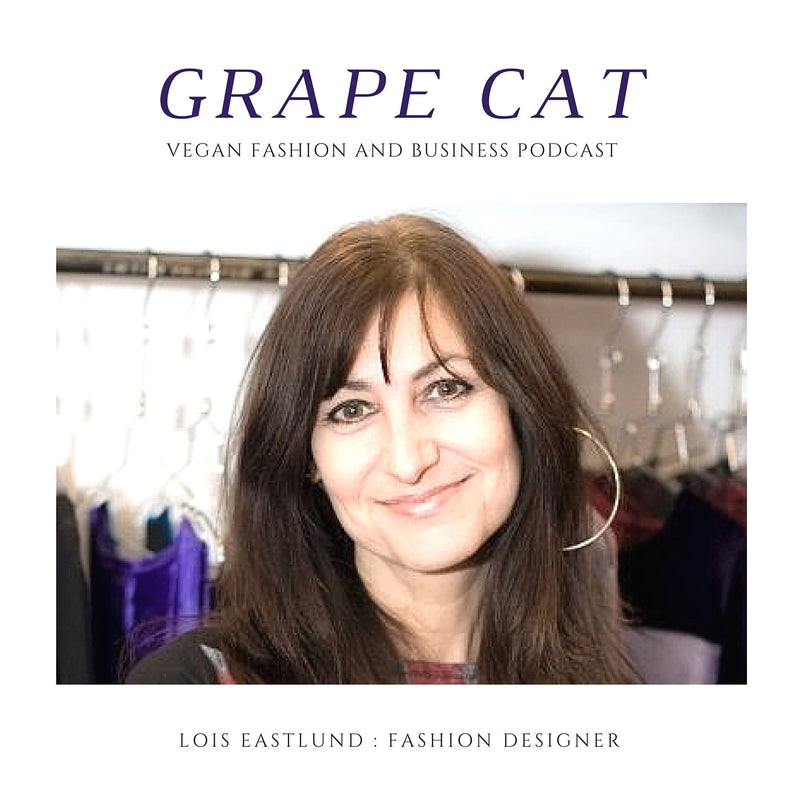 Interview with Lois Eastlund, Vegan Fashion Designer