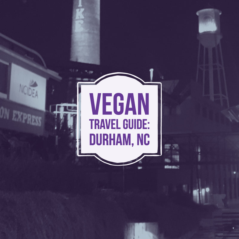 Vegan Travel Guide: Durham, NC