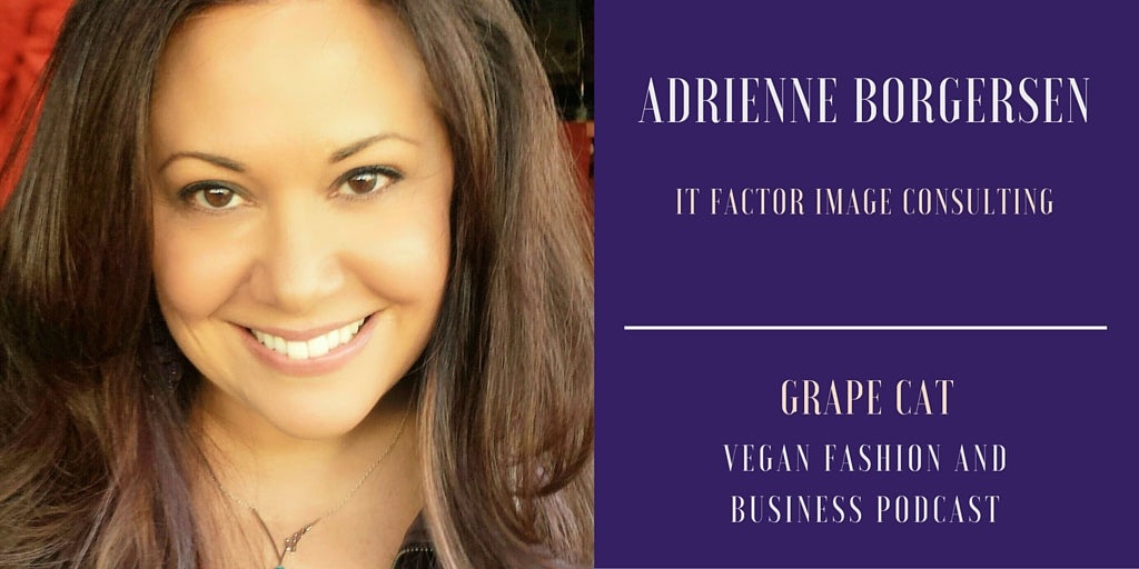 Interview with Adrienne Borgersen, a certified image consultant and owner It Factor Image Consulting