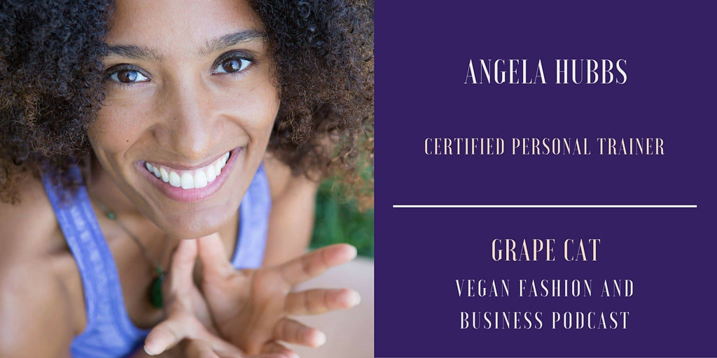 Interview with Angela Hubbs, Vegan Certified Fitness Professional