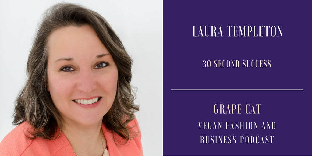Interview with Laura Templeton from 30 Second Success