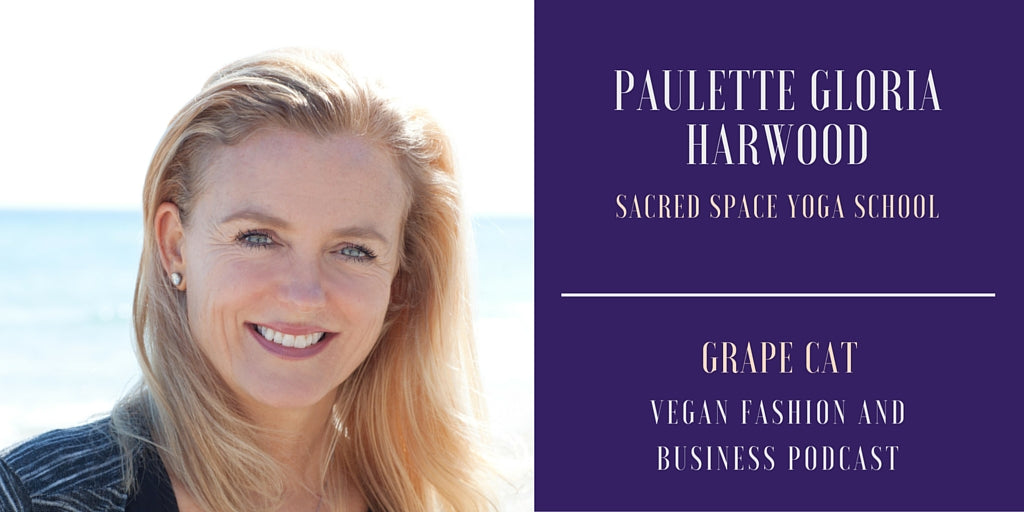 Interview with Paulette Gloria Harwood from Sacred Space Yoga School
