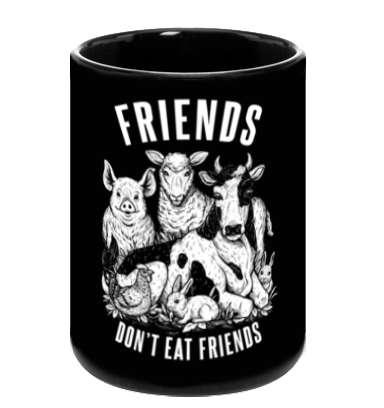 Friends Don't Eat Friends Black Mug by Grape Cat Vegan Clothing Brand