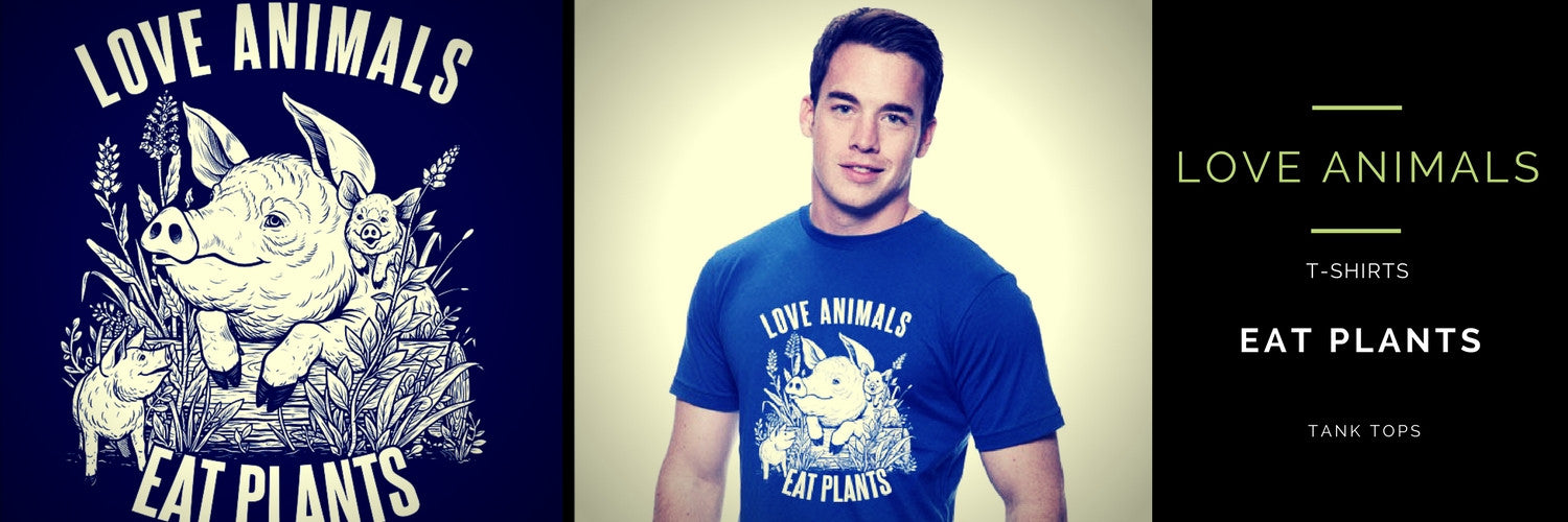 Love Animals, Eat Plants t-shirt and tank top.