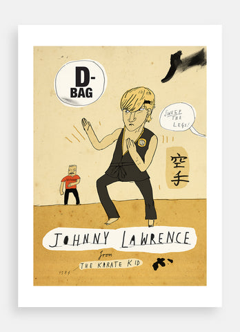 Johnny Lawrence - D-bag