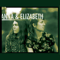 Preview Anna & Elizabeth's New Record!