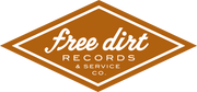 Free Dirt Records & Service Co.