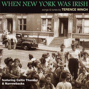 Terence Winch - When New York Was Irish