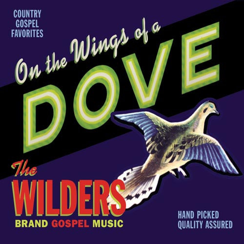 The Wilders - On the Wings of a Dove