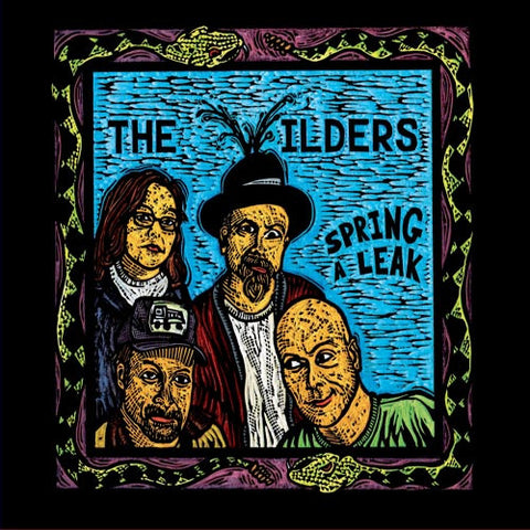 The Wilders - Spring a Leak