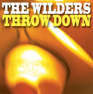 The Wilders - Throw Down