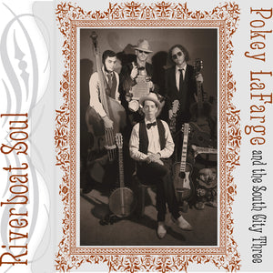 Pokey LaFarge - Riverboat Soul