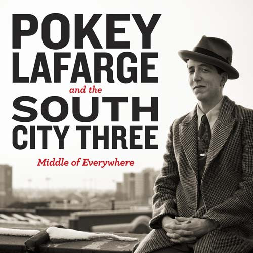 Pokey LaFarge - Middle of Everywhere