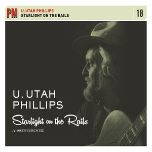 Utah Phillips - Starlight on the Rails: A Songbook (4 CD Set)