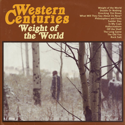 Western Centuries- Weight of the World