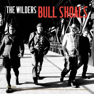 The Wilders - Bull Shoals/God Made Me (a Little Crazy) (7″ Single)
