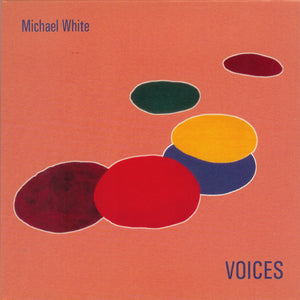 Michael White - Voices