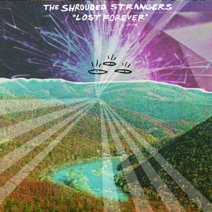 The Shrouded Strangers - Lost Forever