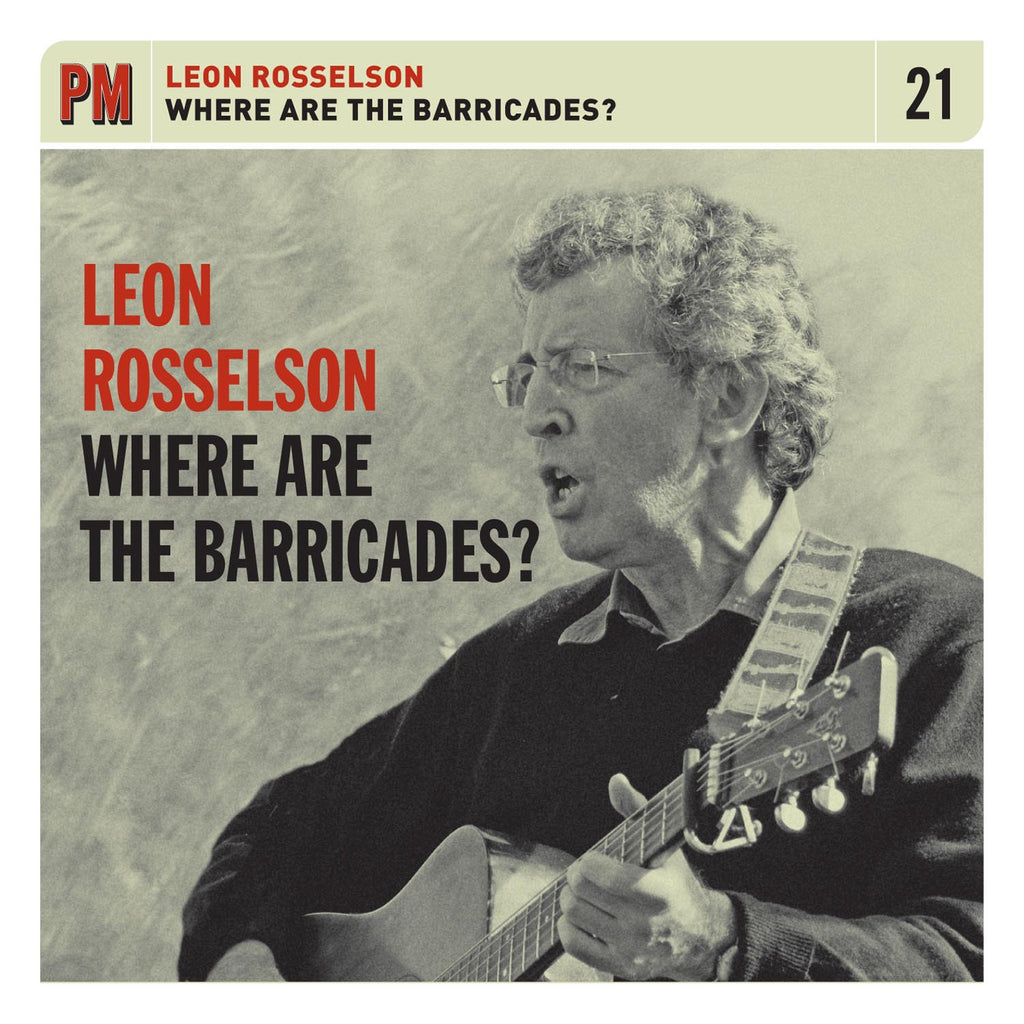 Leon Rosselson - Where are the Barricades?