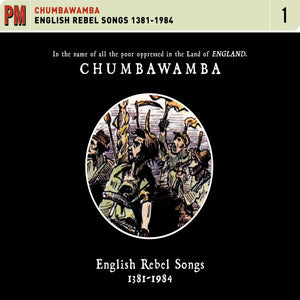 Chumbawamba - English Rebel Songs 1381-1984