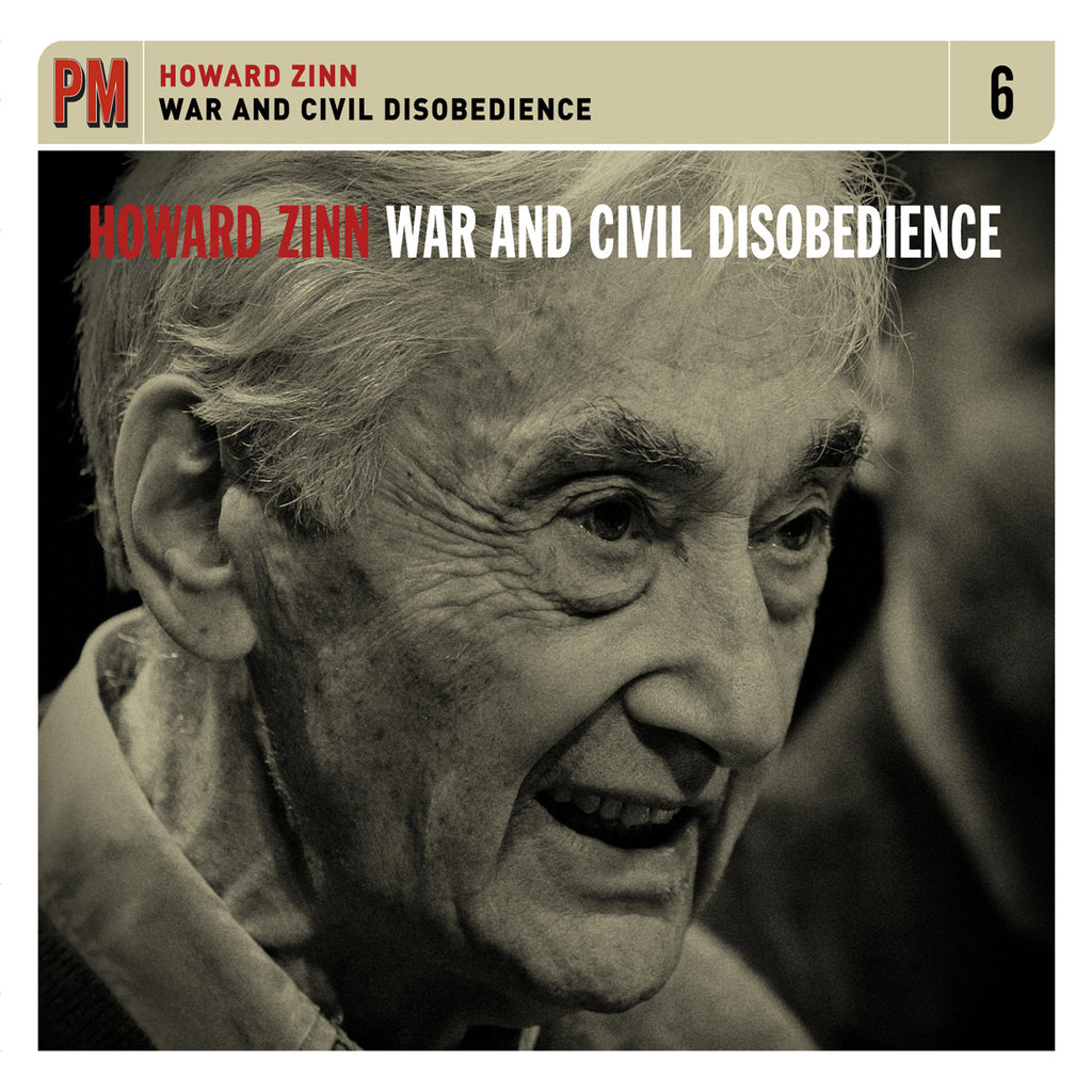 Howard Zinn - War and Civil Disobedience