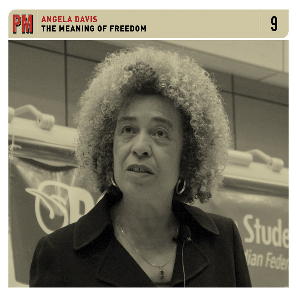 Angela Davis - The Meaning of Freedom