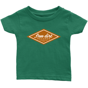 Free Dirt Records & Service Co. Infant T-Shirt
