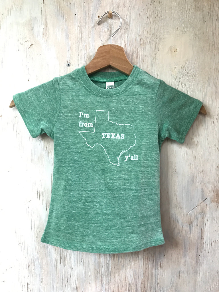 I'm from Texas Y'all - Kids - green