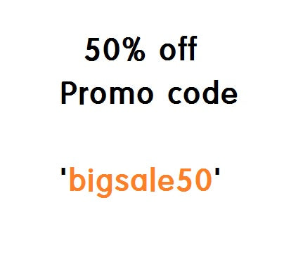 Big Big Sale!! 50% off your entire order!