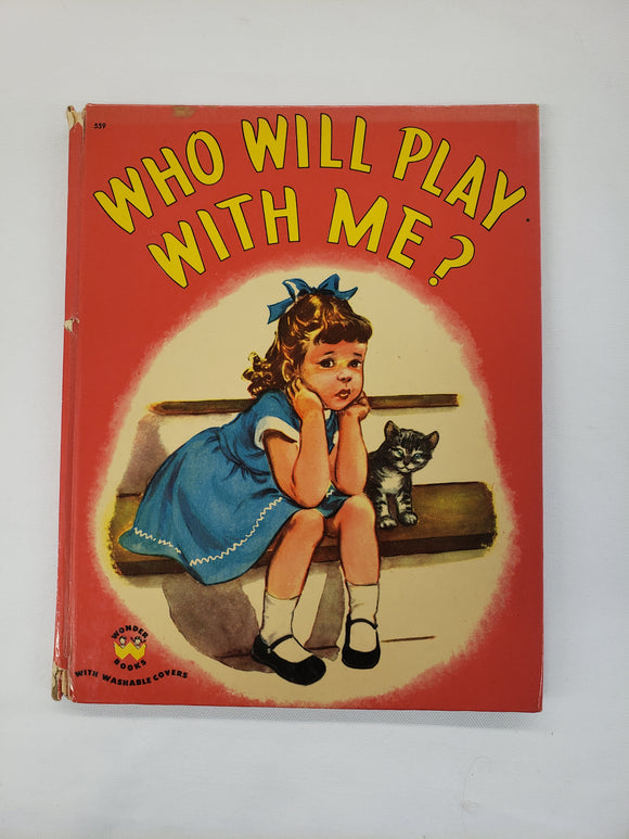 Vintage Children's Book Who Will Play With Me