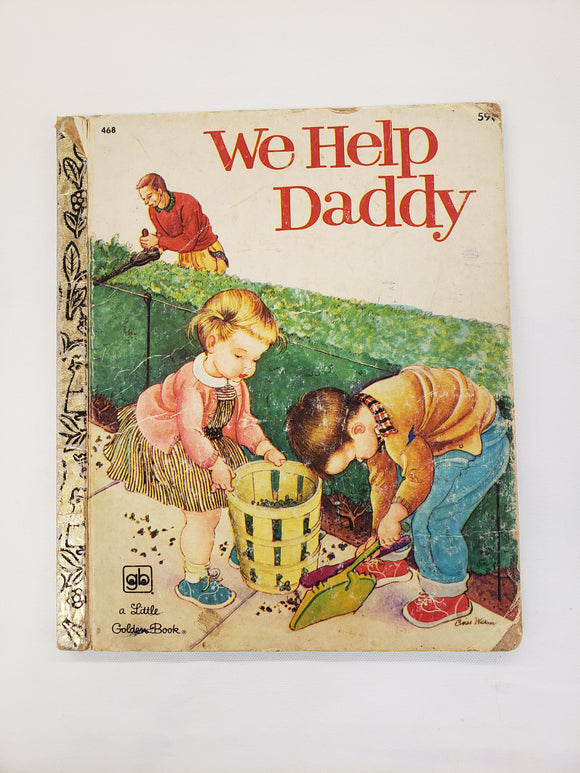 Vintage Children's Book We Help Daddy