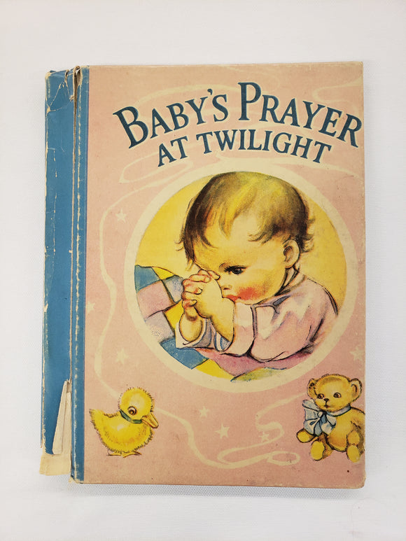Vintage Children's Book Baby's Prayer At Midnight