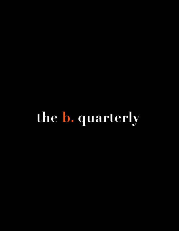 the b. quarterly