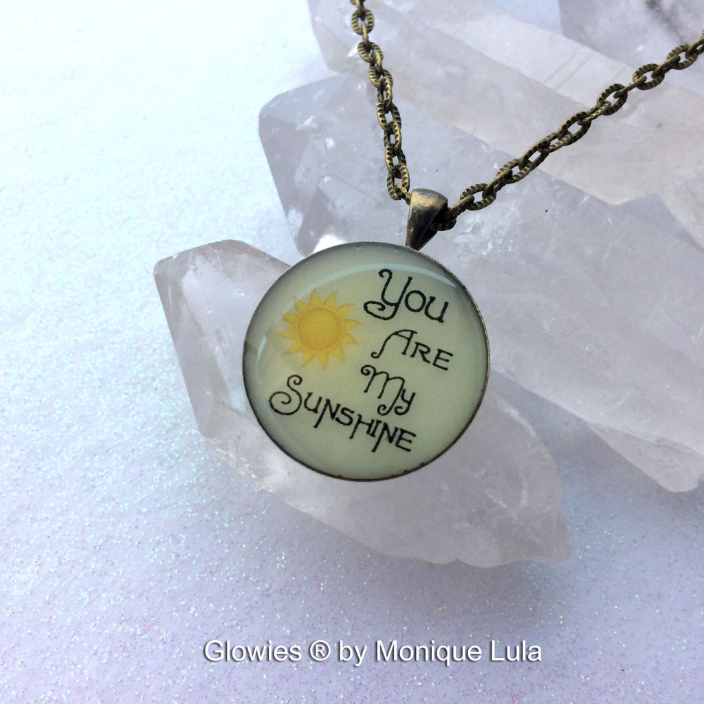 You Are My Sunshine Glow Quote Pendant