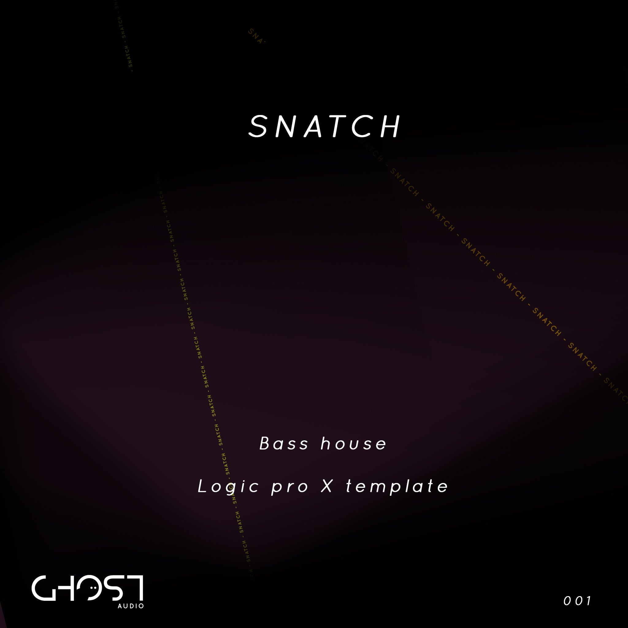 SNATCH - BASS HOUSE ( LOGIC PRO X TEMPLATE )